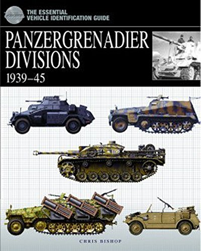 9781905704293: Panzergrenadier Divisions: 1939-45 (The Essential Vehicle Identification Guide)