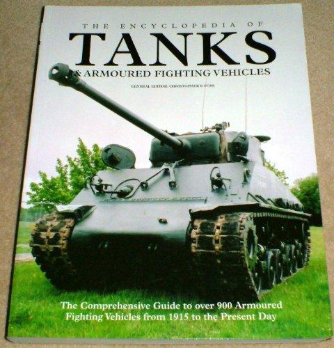 9781905704446: Encyclopedia of Tanks & Armoured Fightin