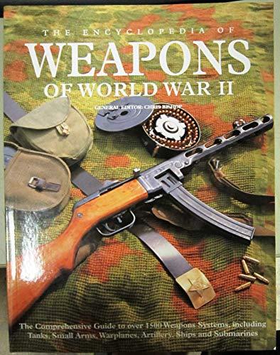 9781905704460: Encyclopedia of Weapons of World War II