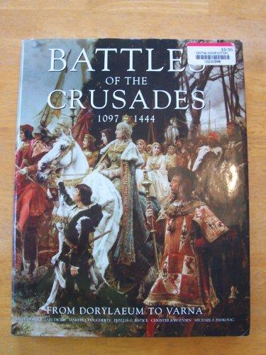 Battles of the Crusades, 1044 - 1444: Devries, Kelly