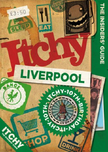 9781905705207: Itchy Liverpool: A City and Entertainment Guide to Liverpool (Insider's Guide): A City and Entertainment Guide to Liverpool (Insider's Guide)
