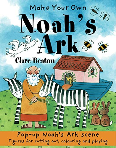 Make Your Own Noah's Ark: Beaton, Clare