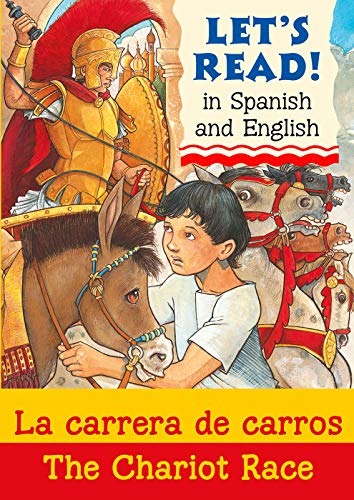 9781905710874: La Carrera De Carros: The Chariot Race (Let's Read) (Spanish and English Edition)