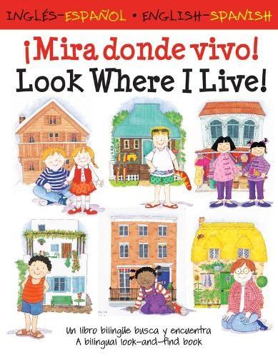 9781905710928: Look Where I Live!/¡Mira Donde Vivo! (English and Spanish Edition)