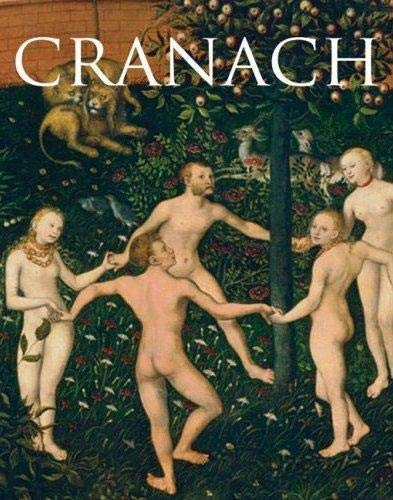 Cranach.: Catalogue of the Exhibition: