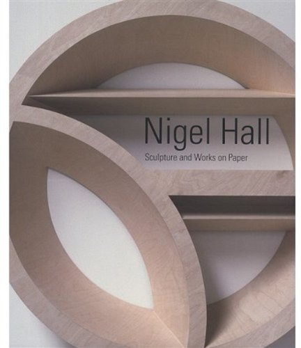 9781905711307: Nigel Hall: Sculpture and Works on Paper