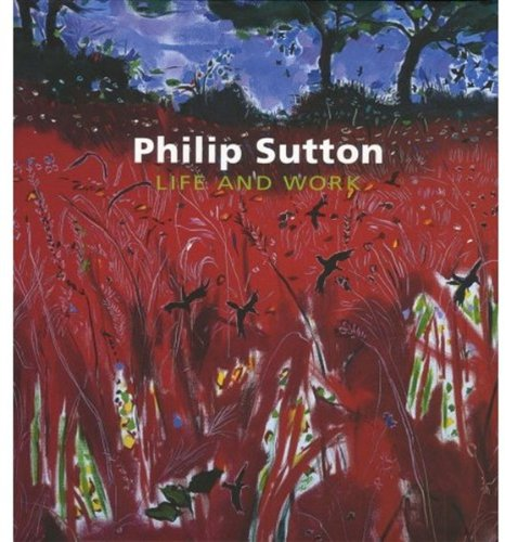 9781905711321: Philip Sutton: Life and Work