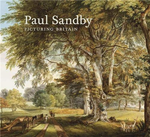 9781905711482: Paul Sandby: Picturing Britain