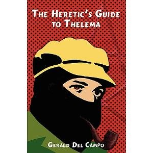 9781905713189: A Heretic's Guide to Thelema