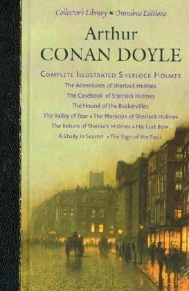 9781905716661: Arthur Conan Doyle: The Adventures of Sherlock Holmes, The Casebook of Sherlock Holmes, The Hound of the Baskervilles, The Valley of Fear, ... Holmes (Collector's Library Omnibus Editions)