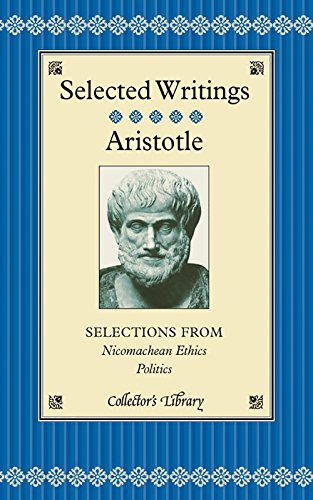 Selected Writings: Selections from Nicomachean Ethics and: Aristotle