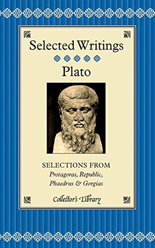 9781905716715: Selected Writings: Selections from Protagoras, Republic, Phaedrus & Gorgias