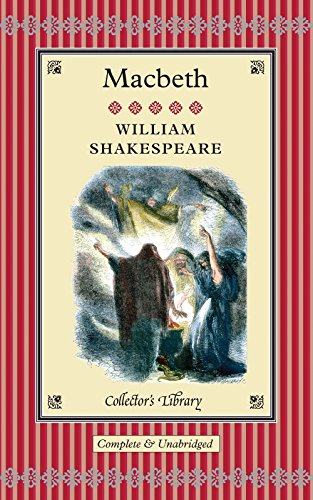Macbeth (Collector's Library): Shakespeare, William