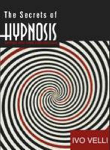 9781905717040: The Secrets of Hypnosis: Tapping into Your Subconscious