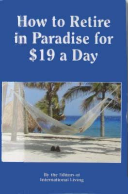 How to Retire in Paradise for $19 a Day: Emily Furlong