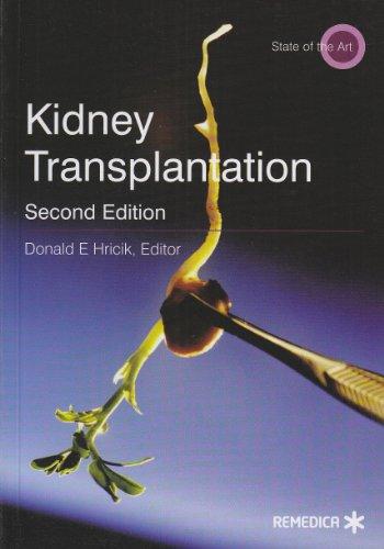 Kidney Transplantation (Remedica State of the Art Series)