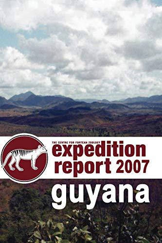 9781905723256: CFZ EXPEDITION REPORT: GUYANA 2007