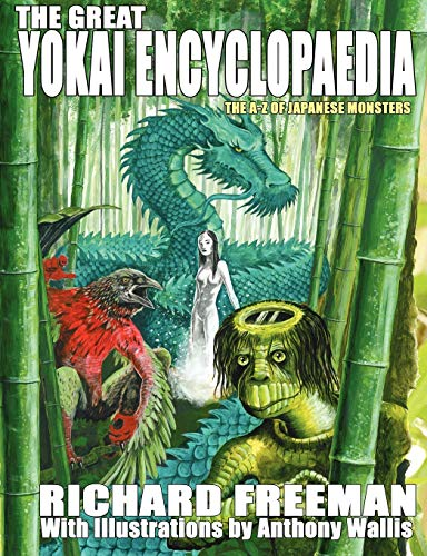 The Great Yokai Encyclopaedia: Freeman, Richard