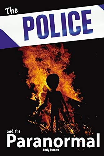 Police and the Paranormal (9781905723812) by Andy Owens
