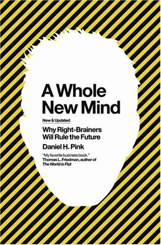 9781905736003 A Whole New Mind Why Right Brainers Will Rule The
