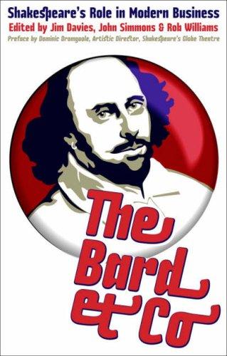 The Bard & Co: Shakespeare's Role in: Jim Davies, John