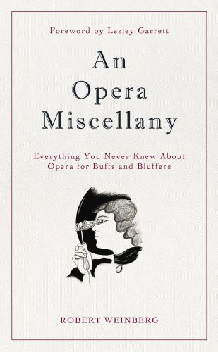 9781905736287: An Opera of Miscellany: Everything You Never Knew About Opera for Buffs and Bluffers