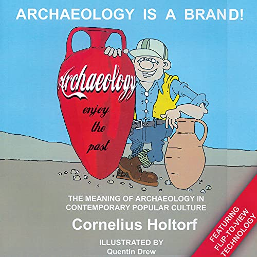9781905739066: Archaeology is a Brand! The Meaning of Archaeology in Contemporary Popular Culture