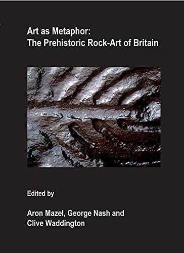 9781905739165: Art as Metaphor: The Prehistoric Rock-art of Britain