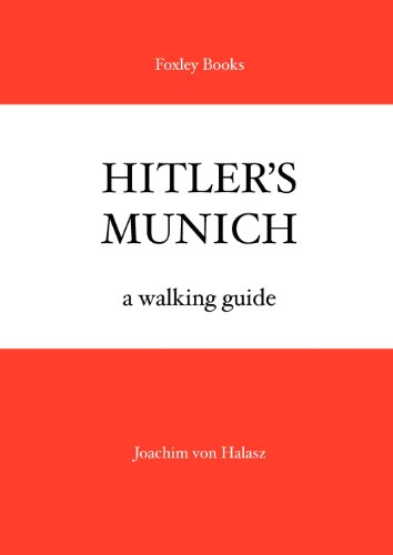 9781905742004: Hitler's Munich: Foxley Books Travel Guides