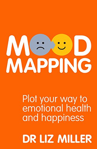 9781905744459: Mood Mapping: Plot Your Way to Emotional Health and Happiness