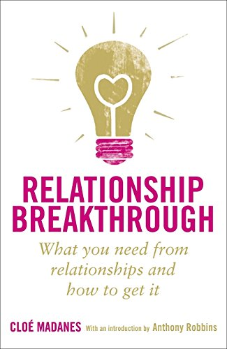 9781905744527: Relationship Breakthrough: How to Create Outstanding Relationships in Every Area of Your Life
