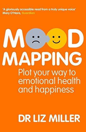 9781905744770: Mood Mapping: Plot Your Way to Emotional Health and Happiness