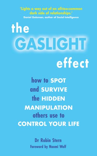 9781905745319: The Gaslight Effect: How to Spot and Survive the Hidden Manipulation Others Use to Control Your Life