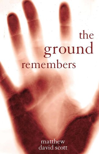 9781905762194: The Ground Remembers