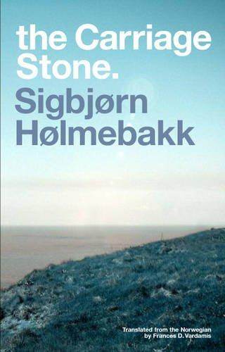 9781905762286: The Carriage Stone. by Sigbjorn Holmebakk