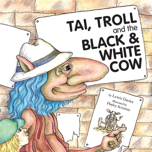 Tai, Troll and the Black & White Cow: Davies, Lewis