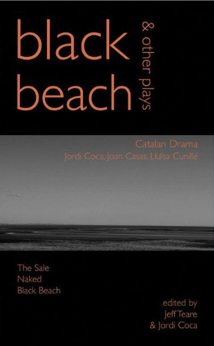 Black Beach: Three Catalan Plays: Lluisa Cunille