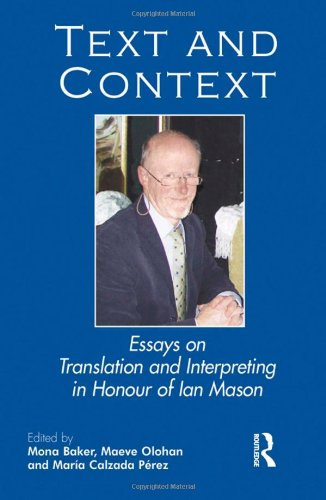 9781905763252: Text and Context: Essays on Translation and Interpreting in Honour of Ian Mason