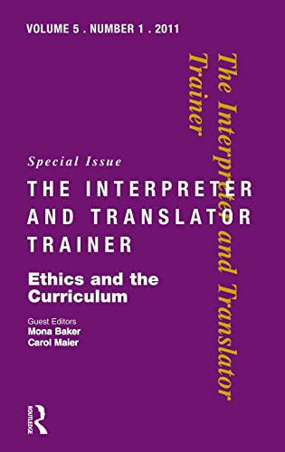 9781905763269: Ethics and the Curriculum: Critical perspectives (The Interpreter and Translator Trainer)