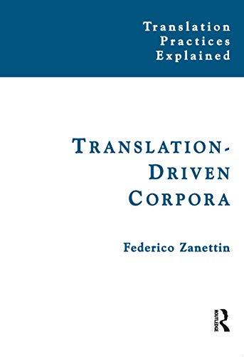 9781905763290: Translation-Driven Corpora: Corpus Resources for Descriptive and Applied Translation Studies
