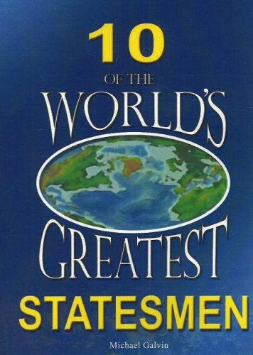 9781905764129: 10 of the World's Greatest Statesmen