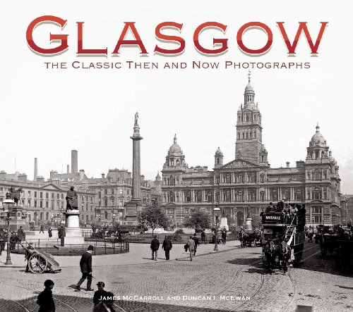 9781905769384: Glasgow: The Classic Then and Now Photographs