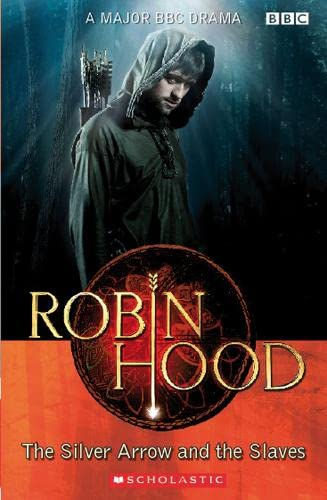 9781905775194: Robin Hood: The Silver Arrow and the Slaves