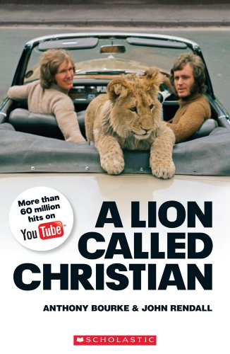 NDP-- A LION CALLED CHRISTIAN: BOURKE, ANTHONY