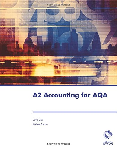 A2 Accounting for AQA (Accounting & Finance): Fardon, Michael
