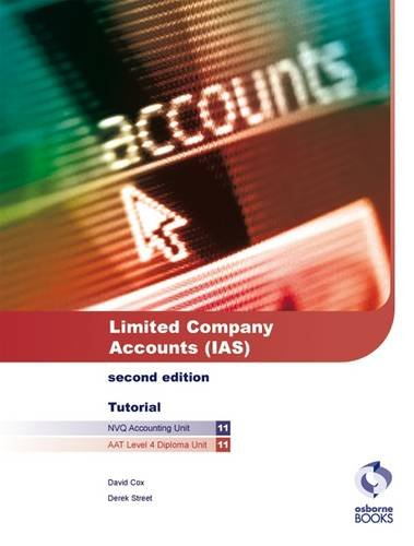9781905777235: Limited Company Accounts (IAS) Tutorial (AAT/NVQ Accounting)
