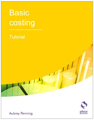 9781905777266: Basic Costing Tutorial (AAT Accounting - Level 2 Certificate in Accounting)