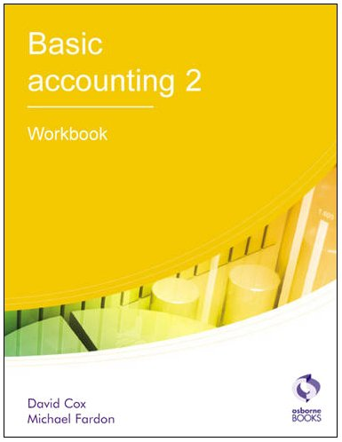 9781905777440: Basic Accounting 2: Workbook (AAT Accounting - Level 2 Certificate in Accounting)