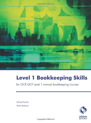 9781905777631: Level 1 Bookkeeping Skills for OCR Qcf Level 1 Manual Bookkeeping Courses (Accounting & Finance)