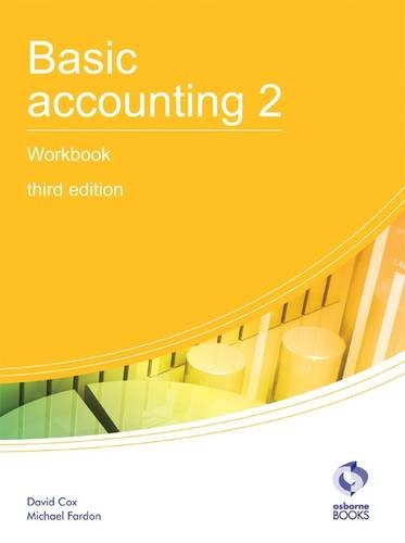 9781905777730: Basic Accounting 2 Workbook (AAT Accounting - Level 2 Certificate in Accounting)